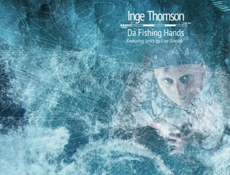 Inge Thomson: 'Da Fishing Hands'  album artwork