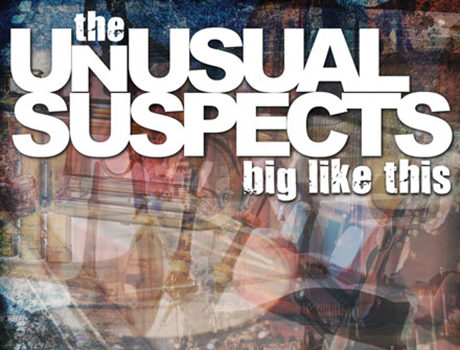 The Unusual Suspects: 'Big Like This'  album artwork