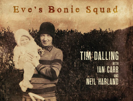 Tim Dalling : 'Eve's Bonie Squad' album artwork