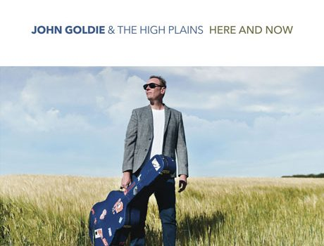 John Goldie : Here And Now