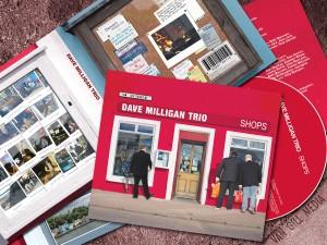 Dave Milligan Trio: Shops